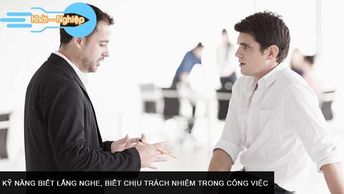 Kỹ năng biết lắng nghe, biết chịu trách nhiệm trong công việc
