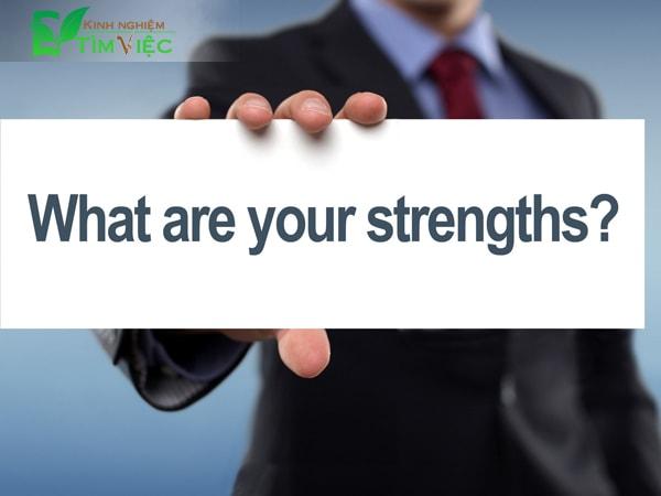Cho nhà tuyển dụng thấy: điểm mạnh trong công việc của bạn là gì?