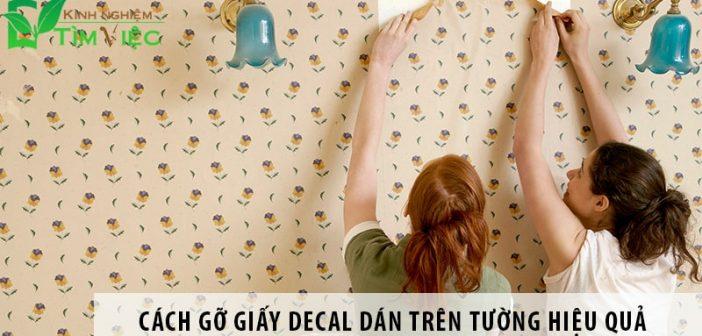 Hướng dẫn 3 cách gỡ giấy decal dán tường hiệu quả nhất