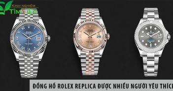 Top đồng hồ Rolex Replica được nhiều người yêu thích sử dụng