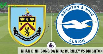 Nhận định bóng đá: Burnley vs Brighton, 22h00 ngày 26/07 giải Ngoại Hạng Anh